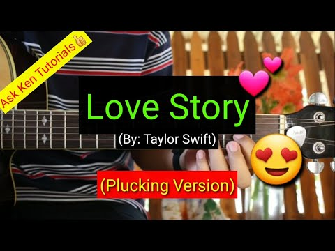 Love Story - Taylor Swift (Plucking Version)😍