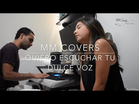 MM Covers - Quiero escuchar tu dulce voz / Marcos Witt