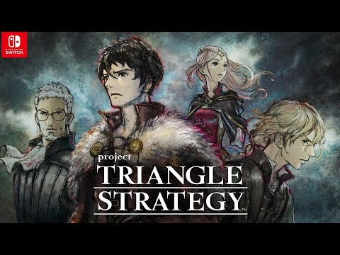 『Project TRIANGLE STRATEGY』ストーリートレーラー