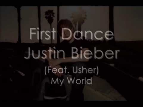 First Dance - Justin Bieber (Feat. Usher) [HQ]