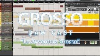 """Grosso DAW Cast """"Le Avventura Grosso"""""""
