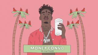 [3.23 MB] 21 Savage - Money Convo (Official Audio)