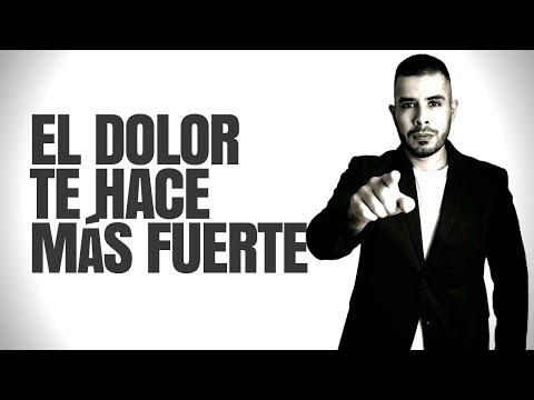 EL DOLOR NO TE DESTRUYE, TE HACE MÁS FUERTE