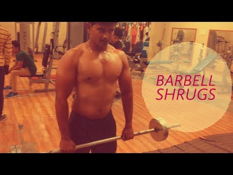 HOW TO PERFORM BARBELL SHRUGS PERFECTLY | MUSCLES WORKED | BENEFITS