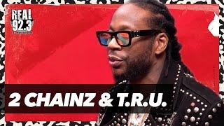 2 Chainz Introduces T.R.U., Talks $1 Million Wedding, Investing His Money   Bootleg Kev & DJ Hed