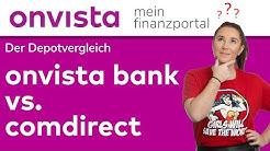 Der Depotvergleich - onvista bank vs. comdirect