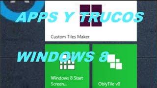 3-Top Apps y Trucos para personalizar Windows 8