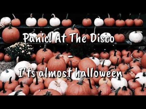 Panic! At The Disco - I'ts Almost Halloween (lyrics)