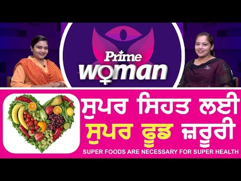 Prime Woman #16_Super Foods are Necessary for super Health