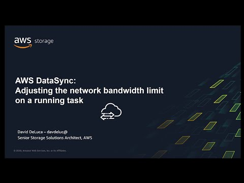 AWS DataSync -  Adjusting the Network Bandwidth on a Running Task