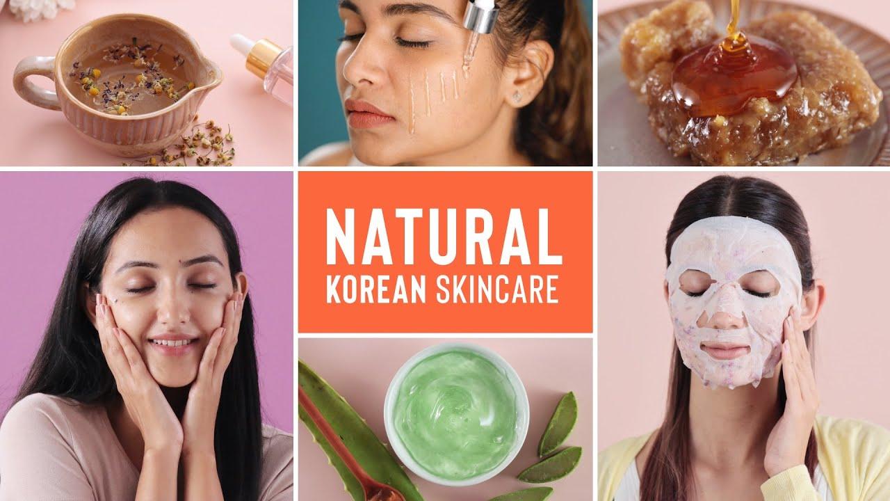 how to get skin like korean naturally