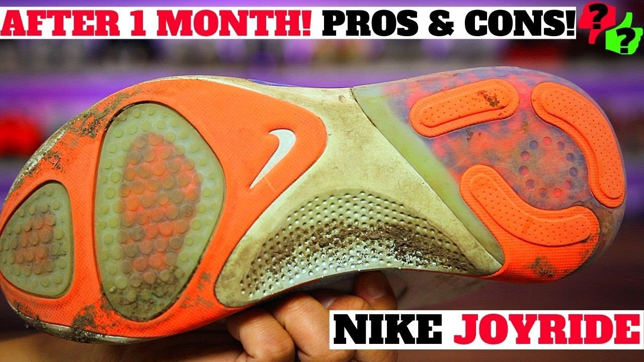 1 MONTH AFTER WEARING: NIKE JOYRIDE PROS & CONS!