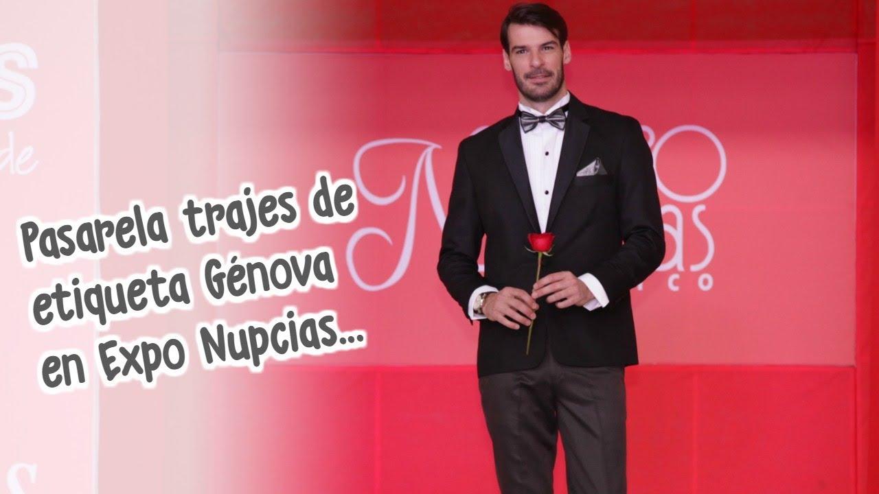 Expo Nupcias Pasarela de trajes para novio por Trajes Génova Marzo ...
