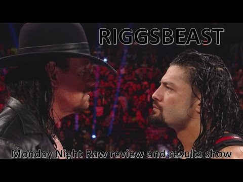 Monday Night Raw review and results 3/7/2017. The Undertaker shows Reigns who's yard it is!