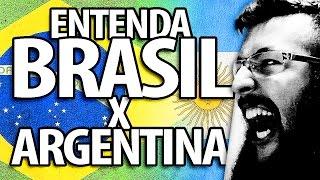 ENTENDA A RIVALIDADE BRASIL X ARGENTINA