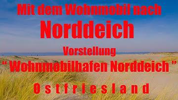 """Mit dem Wohnmobil nach Norddeich, Vorstellung """" Wohnmobilstellplatz Norddeich """" , Ostfriesland"""