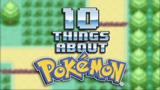 10 Things About POKEMON
