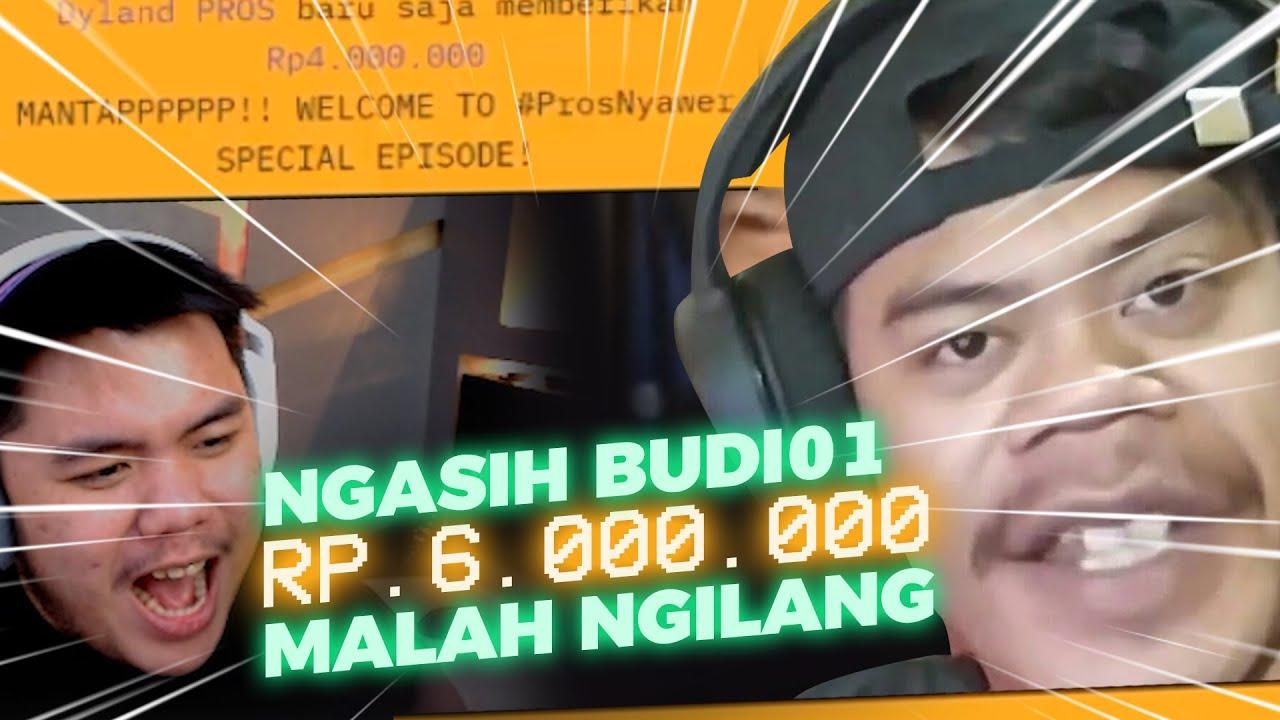 KASIH BUDI01 GAMING 6JUTA DI #ProsNyawer EPISODE SPECIAL!
