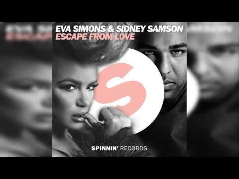 Sidney Samson & Eva Simons – Escape From Love
