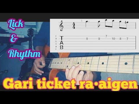 Gari Ticket Ra•aigen Guitar Lick & Rhythm Lesson