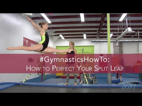#GymnasticsHowTo: Perfect Your Split Leap
