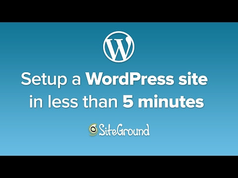Setup a WordPress Site on SiteGround Web Hosting in less than 5 minutes