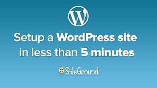 Setup a WordPress Site on SiteGround Web Hosting in less than 5 minutes thumbnail