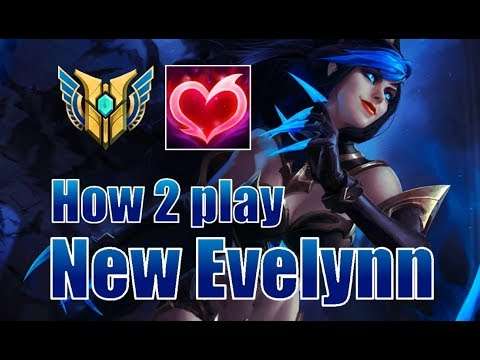 lol how to play evelynn