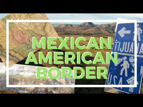 History of the U.S.-Mexican Border