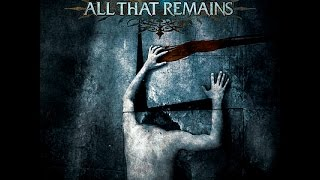 All That Remains - The Fall of Ideals (FULL ALBUM)