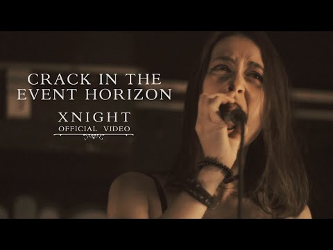 XNIGHT - Crack in the Event Horizon (OFFICIAL VIDEO)