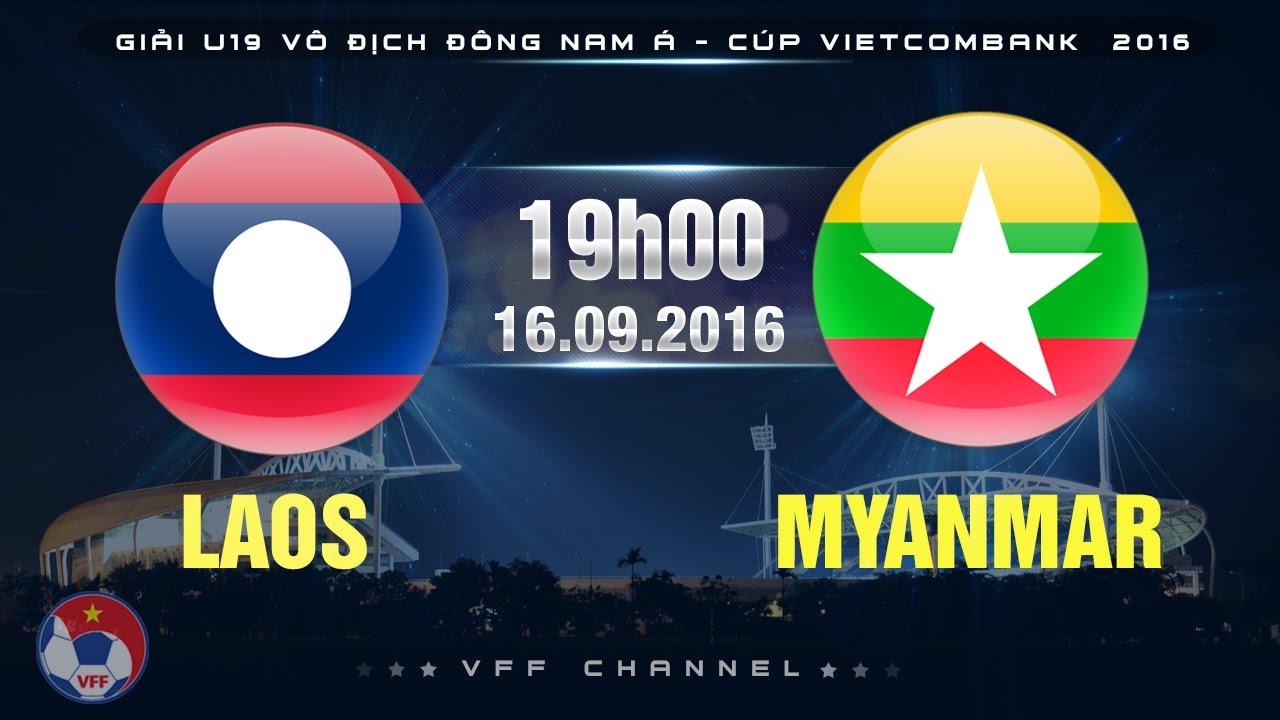 U19 Lào vs U19 Myanmar