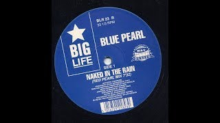 NAKED IN THE RAIN (RED PEARL MIX)  ~ BLUE PEARL