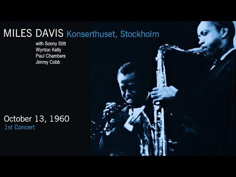 Miles Davis- October 13, 1960 Konserthuset, Stockholm [1st concert]
