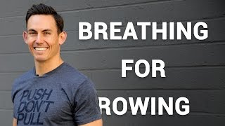 Breathing for Rowing