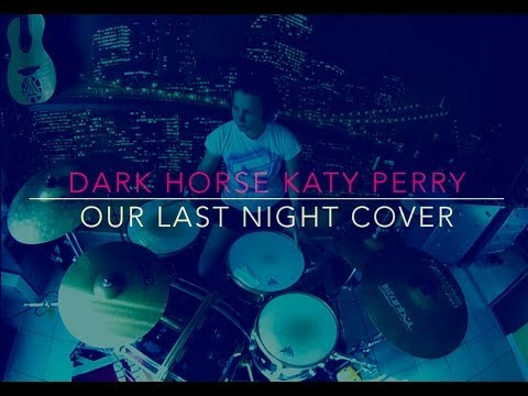 Dark Horse - Katy Perry (Our Last Night cover) by WAR MONKEY (drum cover)