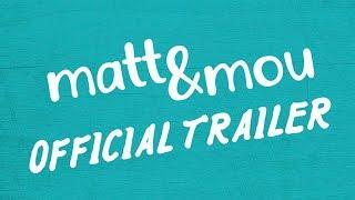 Matt & Mou - Official Trailer #CeritaMatt | 24 Januari 2019