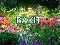 Bakit-by-rockstar2wlyricscreated By:zairah