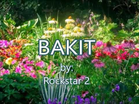 BAKIT-by-Rockstar2(w/lyrics)created by:Zairah