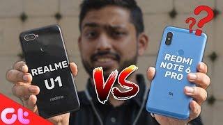 Realme U1 vs Redmi Note 6 Pro Comparison, Camera, Speed, Design, Battery