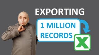 Dynamics 365 2MT Episode 43: Export 1 Million records to Excel