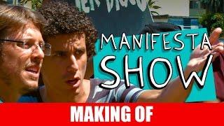 Vídeo - Making Of – Manifestashow