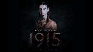 (Full)1915 The Movie // Angela Sarafyan // Drama // 1915 ֆիլմն ամբողջությամբ (HAYEREN)
