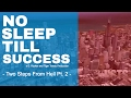 NO SLEEP TILL SUCCESS - Two Steps From Hell Pt. 2 - #GULLYWARE