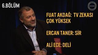 Mehmet Demirkol'un Ali Ece, Ercan Taner ve Fuat Akdağ Hakkındaki Yorumları