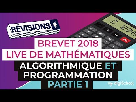 Brevet 2018 - Révisions de Maths : Algorithmique et programmation