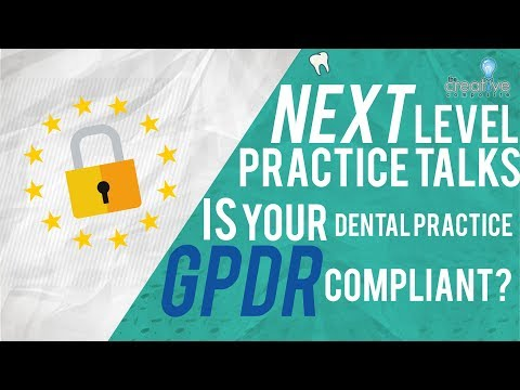 Is Your Dental Practice GDPR Compliant?  Next Level Practice Talks with Hassan Mushaid Ep2