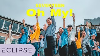 [KPOP IN PUBLIC] SEVENTEEN(세븐틴) - Oh My!(어쩌나) Full Dance Cover at SF Pier 39 [ECLIPSE]