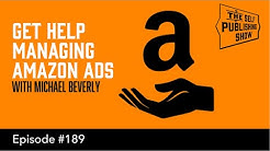 Get Help Managing Amazon Ads (The Self Publishing Show, episode 189)