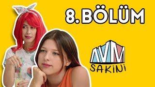 AVM Sakini - 8. Bölüm